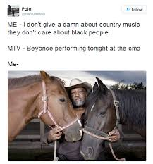Country Music Memes - beyonce is performing at the country music awards the memes are