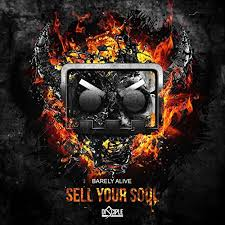 amazon com sell your soul feat jeff sontag barely alive mp3
