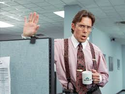 Milton Office Space Meme - tehoria talks lessons on employee engagement from office space