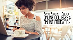 the savvy student u0027s guide to online colleges and online education