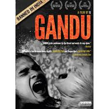 film gandu download gandu banned in india banned movies in india sexual content