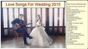 wedding songs songs for wedding 2016 wedding songs collection