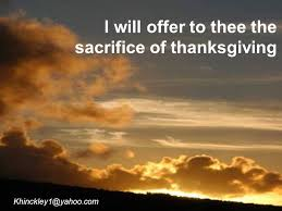 i will offer to thee the sacrifice of thanksgiving ppt