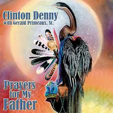 denny shop online clinton denny with gerald primeaux sr prayers for my