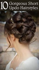 Fun Easy Hairstyles For Short Hair by Best 25 Short Updo Hairstyles Ideas Only On Pinterest Short
