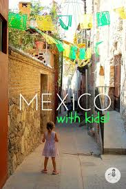mexico with kids