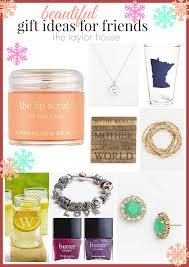 beautiful gifts beautiful gift ideas for friends the taylor house