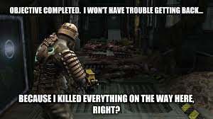 Dead Space Meme - what i hate and love about this game dead space gaming