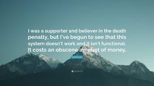 quotes about death penalty cost gil garcetti quote u201ci was a supporter and believer in the death