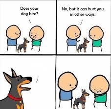 Meme Maker Comic - does your dog bite meme generator imgflip