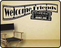Decor For Home Theater Room Home Theater Wall Decal Sticker Decor Welcome Friends With
