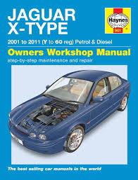 jaguar x type petrol u0026 diesel 01 11 haynes repair manual