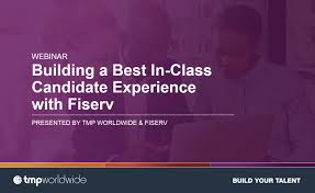 tmp die best in class candidate experience mit fiserv tmp worldwide
