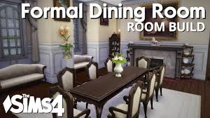 the sims 4 room build formal dining room youtube