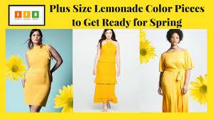plus size lemonade color pieces to get ready for spring u2013 estrella