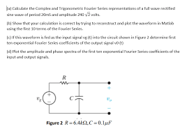 question sine wave of period 20ms and amplitude 240 2 volts b show that your calculation is correct by