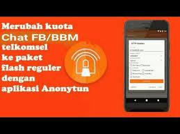 setting anonytun pro dengan kuota fb dan bbm cara kuota chat fb bbm menjadi flash telkomsel anonytun youtube
