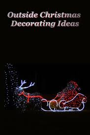 925 best outside christmas decorating fun images on pinterest