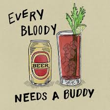 Bloody Mary Meme - bloody mary and its beer buddy booze puns memes pinterest