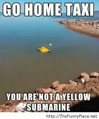 Home Memes - meme go home taxi thefunnyplace