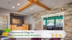 village inn thanksgiving leavenworth village inn leavenworth hotels washington youtube