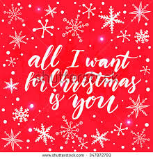all i want for christmas is you stock images royalty free images