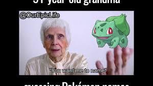 Internet Meme Names - 91 year old grandma guessing pok礬mon names funny youtube