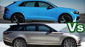 2018 range rover velar vs audi q8 driving exterior interior