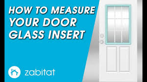 entry door glass insert replacement how to measure your door for replacement door glass inserts youtube