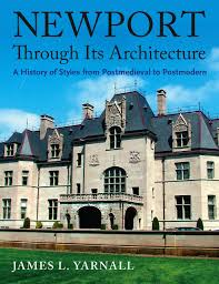 newport through its architecture a history of styles from