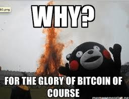 Bitcoin Meme - 15 of the best ever bitcoin memes