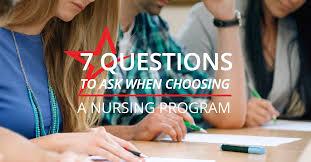 7 questions to ask when choosing a nursing program