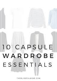 10 capsule wardrobe basics the blissful mind