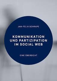 PDF Kommunikation und Partizipation im Social Web Eine übersicht