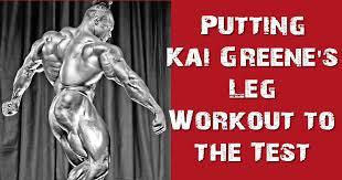 Kai Greene Bench Press Max Putting Kai Greene U0027s Leg Workout To The Test Body Spartan