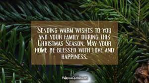 sending warm wishes to you and your family during this