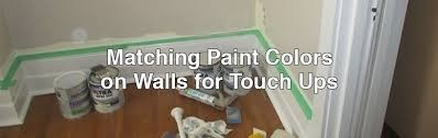 matching paint colors on walls for touch ups jpg