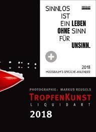 sprüche kalender tropfenkunst und sprüchekalender 2018 505001 506001 34 95