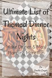best 25 themed dinner parties ideas on pinterest italian dinner