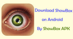 showbox app android showbox for android show box app sb