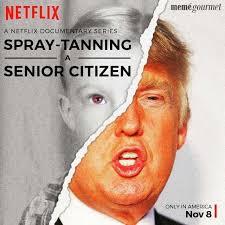 Spray Tan Meme - dopl3r com memes memégourmet netflix a netflix documentary