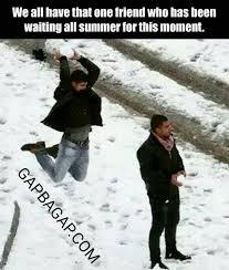 Funny Snow Memes - funny meme about friends vs snow gap ba gap