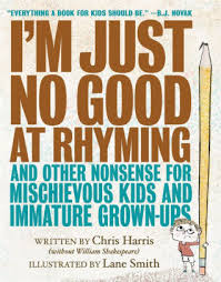 Kids Barnes And Noble I U0027m Just No Good At Rhyming And Other Nonsense For Mischievous
