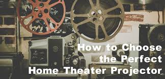 perfect home theater how to choose the perfect home theater projector nyrius blog