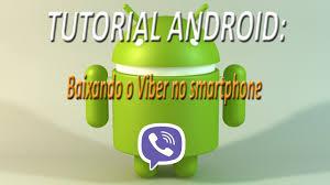 tutorial viber android tutorial android baixando o viber no smartphone fullhd youtube