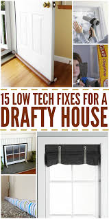 low tech fixes for a drafty house