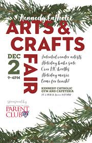 kennedy catholic high arts and crafts fair will be saturday