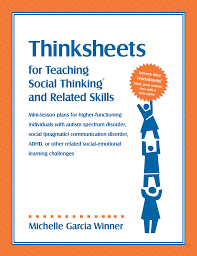 socialthinking thinksheets for teaching social thinking and