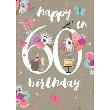 60 year birthday card happy 60th birthday birthday card by carson higham angel wholesale