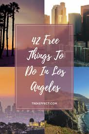 Los Angeles Without A Map by 266 Best The Best Of Trekeffect Blog Images On Pinterest Travel